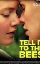 Tell It to the Bees izle