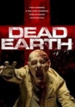 Dead Earth – Two of Us izle