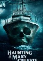 Haunting of the Mary Celeste izle