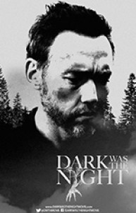Dark Was the Night 2014 Türkçe Altyazılı izle