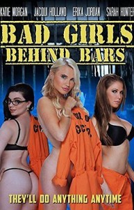 Bad Girls Behind Bars Erotik Film izle