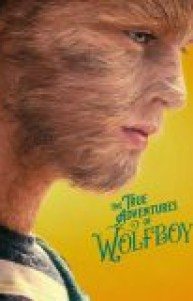 The True Adventures of Wolfboy izle