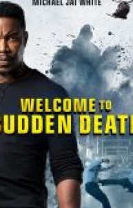 Welcome to Sudden Death izle